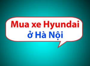 dai_ly_hyundai_tai_ha_noi