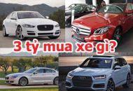 3 tỷ nên mua xe gì