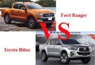 So sánh Ford Ranger và Toyota Hilux