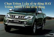 So sánh Mitsubishi Triton 1 cầu số tự động và Triton Mivec 1 cầu số tự động