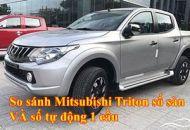 So sánh Mitsubishi Triton số sàn và số tự động 1 cầu