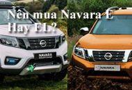Nên mua Nissan Navara E hay EL