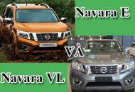 So sánh Nissan Navara E và VL
