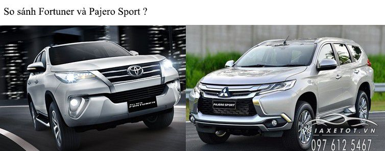 so sanh pajero sport va fortuner